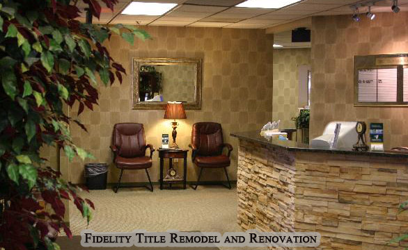Fidelity Title Commercial Remodel and Renovation
