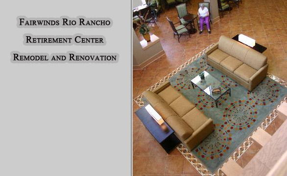 Fairwinds Rio Rancho Commercial Retirement Center Remodel and Renovation